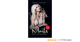 Single in Marbs: Amazon.co.uk: Carter, Adele: 9781504942225: Books