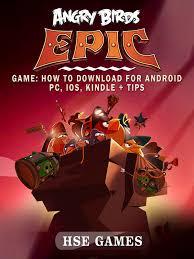 Angry Birds Epic Game: How to Download for Android PC, iOS, Kindle ...