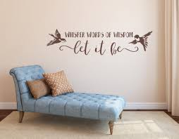 Beatles Wall Decal Let It Be Decal The Beatles Art Music Wall Decor Whisper Words Of Wisdom Let It Be