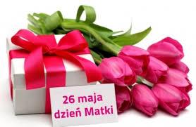 26. maj- Dzień Matki :)