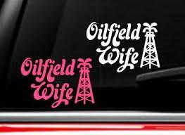 Oilfield Wife Sticker Zeppy Io