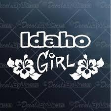 Idaho Girl Decal Idaho Girl Car Sticker Great Prices