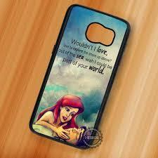 mermaid s quote ariel disney princess samsung galaxy s s s