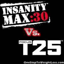 insanity max 30 vs focus t25 what you
