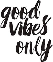 Amazon Com Motivational Quote Good Vibes Only Wall Decal Inspirational Saying Positive Attitude Vinyl Wall Sticker For Mirror Office Living Room Home Wall Decorations Black Arts Crafts Sewing