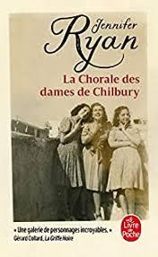 La chorale des Dames de Chilbury - Jennifer Ryan (II) - Babelio