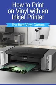 How To Print On Vinyl With An Inkjet Printer Would You Like To Know How To Print On Vinyl Using The Inkjet Vinyl Printer Inkjet Printable Vinyl Inkjet Vinyl