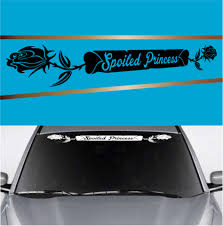 Spoiled Princess Rose Heart Automobile Windshield Banner Decal Topchoicedecals