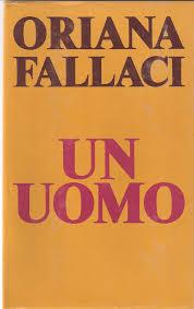 Un uomo - Oriana Fallaci - Anobii