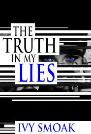Blurb Reveal~*~ The Truth in My Lies — Ivy Smoak | International  Bestselling Author