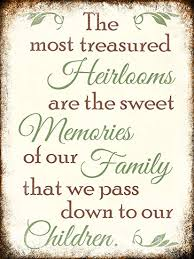 com heirlooms son dulces recuerdos cita de la familia
