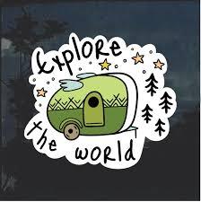 Explore The World Camping Camper Window Decal Sticker Custom Sticker Shop