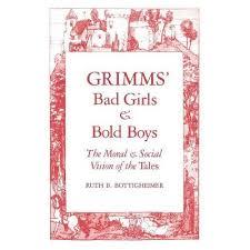 Grimms Bad Girls And Bold Boys - By Ruth B Bottigheimer & Jacob W Grimm &  Wilhelm Grimm (Paperback) : Target
