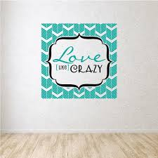 Girly Love Like Crazy Wall Decal Vinyl Decal Car Decal Vdcolor010 25 Inches Walmart Com Walmart Com