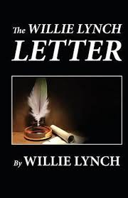 bol com the willie lynch letter