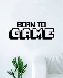 Born To Game Wall Decal Quote Home Room Decor Decoration Art Vinyl Sti Boop Decals