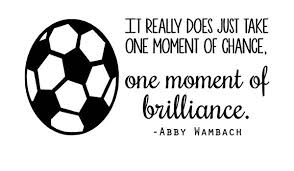 Amazon Com Ds Inspirational Decals Abby Wambach Soccer Wall Decal Women S Usa World Cup Quote Girl S Vinyl Bedroom Sticker 20 X10 Home Kitchen