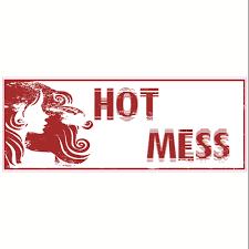 Hot Mess Sticker U S Custom Stickers