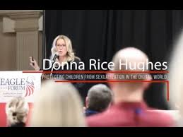 Donna Rice Hughes – Protecting Children from Sexualization in the ...
