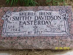 Sherill Irene Smith Davidson Easterday (1944-2008) - Find A Grave Memorial