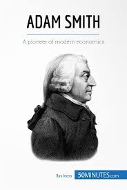 Adam Smith » 50Minutes.com - Knowledge at your fingertips