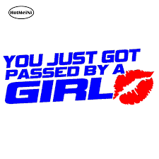 You Just Got Passed By A Girl Funny Jdm Drift Vinyl Decal Car Window Sticker Archives Statelegals Staradvertiser Com
