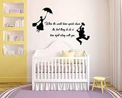 Amazon Com Mary Poppins Disney Wall Decal Saying Motivational Quotes Children Wall Decals Bedroom Kids Room Nursery Playroom Wall Art 23mp Baby