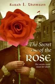 secret of the rose by sarah l thomson