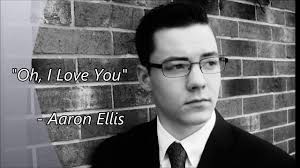 """Oh, I Love You"""" Original song by Aaron Ellis - YouTube"""