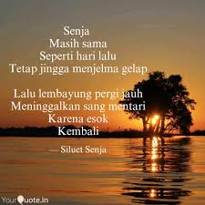 senja masih sama seperti quotes writings by siluet senja