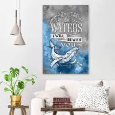 Isaiah 43 2 When You Pass Through The Waters Christian Wall Art Christ Follower Life