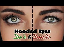 hooded droopy eyes do s and dont s