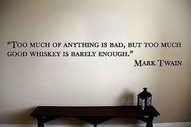 Mark Twain Whiskey Quote Vinyl Wall Sticker Decal Ebay