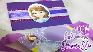 Invitaciones Para Fiesta De La Princesa Sofia Youtube
