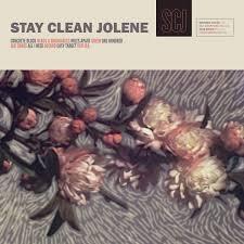 Stay Clean Jolene | Stay Clean Jolene | Dead Broke Rekerds