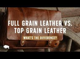 full grain leather vs top grain