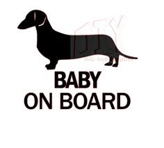 Baby Dog On Board Decal Dachshund On Board Decal Wiener Dog Etsy