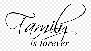 Family Is Forever Vinyl Wall Decal Art Saying Home Clipart 2233130 Pinclipart