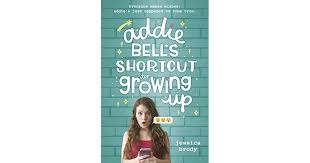 Jill Hart's review of Addie Bell's Shortcut to Growing Up