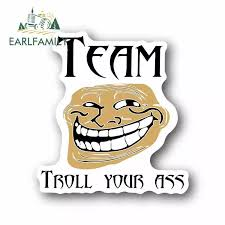 Earlfamily 13cm X 12 1cm For Team Troll Your Ass Racing Funny Car Stickers Car Bumper Window Decal Occlusion Scratch Waterproof Car Stickers Aliexpress