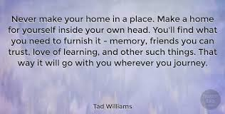 tad williams never make your home in a place make a home for