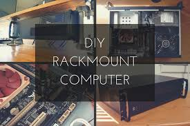 how to build a rackmount pc for