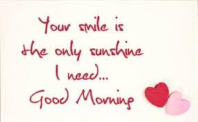 good morning sweetheart es good