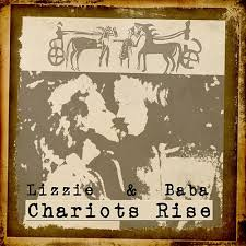 Chariots Rise by Lizzie West and Baba Buffalo : Napster
