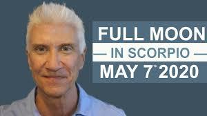 FULL MOON IN SCORPIO * MAY 7TH 2020 * AMAZING PREDICTIONS! - YouTube