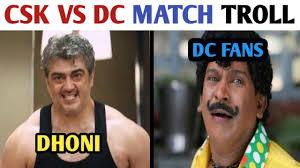 CSK VS DC TROLL | IPL 2019
