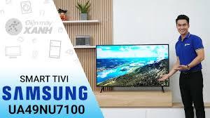 Smart tivi Samsung 4K 49 inch UA49NU7100: tivi thế hệ mới năm 2018 • Điện  máy XANH - YouTube