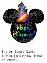 ppp irthdap birthday quotes disney birthday yesbirthday ho