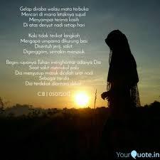 gelap diraba walau mata t quotes writings by shasa