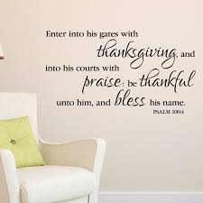 Psalm 100v4 Vinyl Wall Decal Enter Into His Gates With Thanksgiving